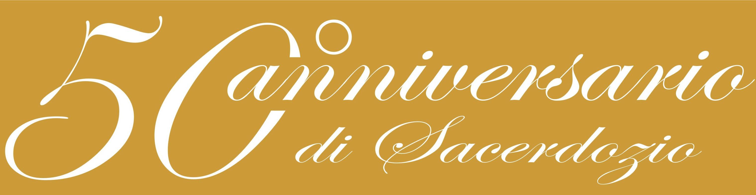 50° Anniversario di Sacerdozio